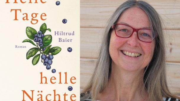 Helle Tage, helle Nächte - Ein Buch von Hiltrud Baier